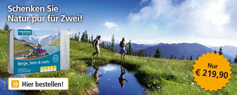Kurzurlaub Berge, Seen & mehr